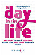 A day in the life : [a dazzling collection of original fiction