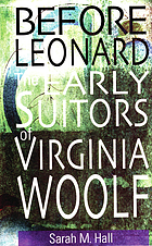 Before Leonard : the early suitors of Virginia Woolf