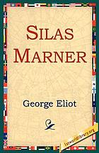 Silas Marner : the weaver of Raveloe