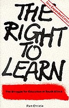 The right to learn : the struggle for education in South Africa