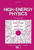 High-energy physics : in honor of P.A.M. Dirac in his eightieth year