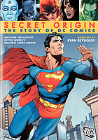 Secret origin : the story of DC Comics