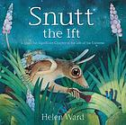 Snutt the Ift : a small but significant chapter in the life of the universe