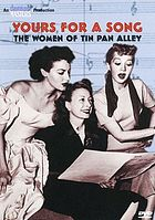 Yours for a song : the women of Tin Pan Alley