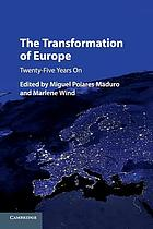 The transformation of Europe twenty-five years on