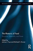 The Rhetoric of Food: Discourse, Materiality, and Power cover image
