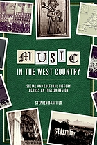 Music in the west country : social and cultural history across an English region