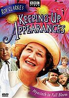 Roy Clarke's Keeping up appearances. 1, My way or the Hyacinth way