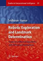 Robotic exploration and landmark determination : hardware-efficient algorithms and FPGA implementations
