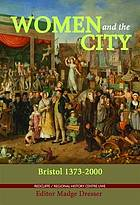 Women and the city : Bristol, 1373-2000