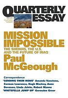 Mission impossible : the sheikhs, the U.S. and the future of Iraq