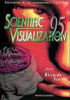 Proceedings of the International Symposium, Scientific Visualization 95, Cagliari, Italy 27-29, September, 1995