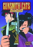 Gunsmith cats : bean bandit