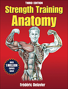 Strength Training Anatomy, 3E.