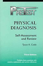 Physical diagnosis : PreTest self-assessment and review