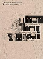 Other than yourself : an investigation between inner and outer space