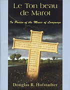 Le ton beau de Marot : in praise of the music of language