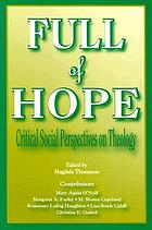 Full of hope : critical social perspectives on theology