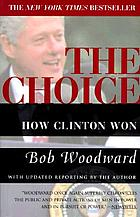 The choice : how Clinton won