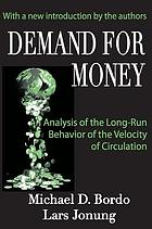 Demand for money : an analysis of the long-run behavior of the velocity of circulation