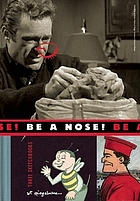Be a nose! : three sketchbooks