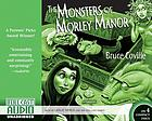 The monsters of Morley Manor