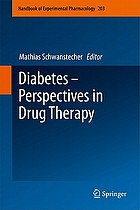 Diabetes : perspectives in drug therapy