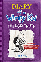 Diary of a Wimpy Kid : The Ugly Truth.