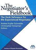 The negotiator's fieldbook