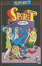 Will Eisner's The Spirit archives. Volume 26 : After the section: 1952-2005