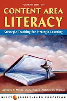 Content area literacy : Strategic teaching for strategic learning