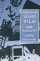 Silk and insight : a novel