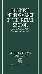 Business performance in the retail sector : the experience of the John Lewis Partnership