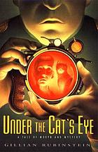 Under the cat's eye : a tale of morph and mystery