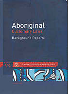 Aboriginal customary laws : background papers