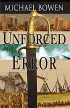 Unforced error : a Rep and Melissa Pennyworth mystery