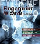 Fingerprint wizards: amazing tricks of a CSI