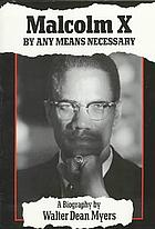 Malcolm X : by any means necessary : a biography