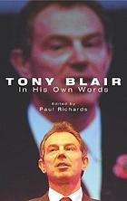 Tony Blair in his own words
