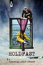 Holdfast : poems