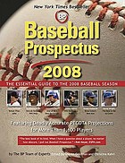 Baseball prospectus 2008 : the essential guide to the 2008 baseball season