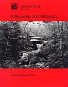 Fallingwater and Pittsburgh