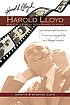 Harold Lloyd : magic in a pair of horn-rimmed... by  Annette M D'Agostino