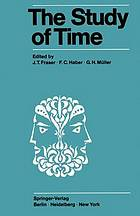 The study of time; proceedings of the first [-second] conference of the International Society for the Study of Time.
