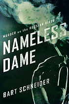 Nameless dame : murder on the Russian River : a novel