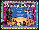 Funny bones : comedy games and activities for kids