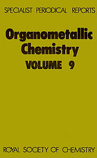Organometallic chemistry. Volume 9, A review of the literature published during 1979