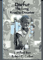 Darfur : the long road to disaster
