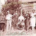 Times ain't like they used to be. : Vol. 3 early American rural music : classic recordings of the 1920's and 30's.