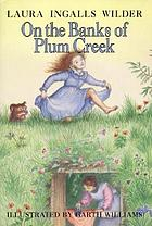 On the banks of Plum Creek. vol. 4